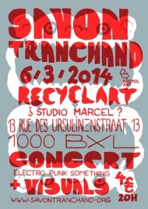 2014 - Recyclart / Bruxelles - Concert annulé - Savon Tranchand